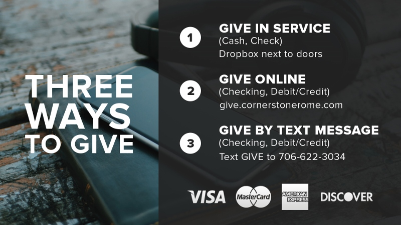 Three Ways to Give. In Service, Online, or by Text
